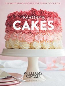 Favorite Cakes by Williams Sonoma