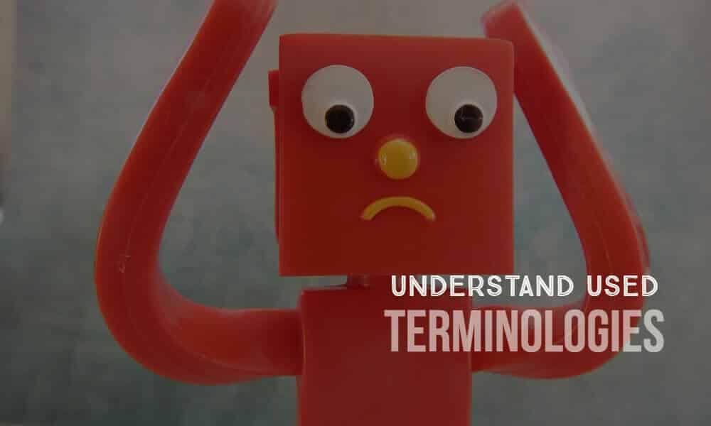 Misunderstanding of Terminologies