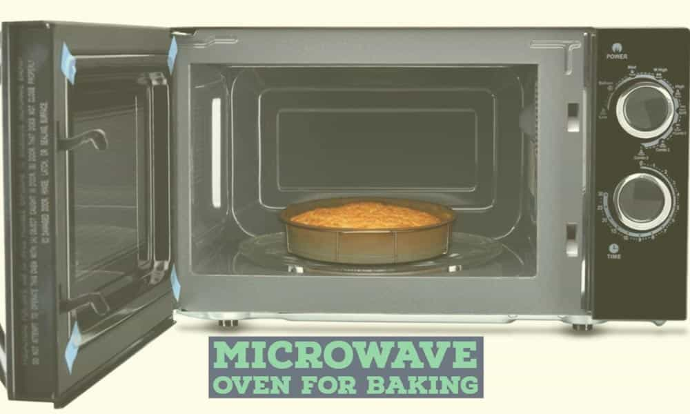 Can We Use Microwave Oven For Baking Reality Check A Baker