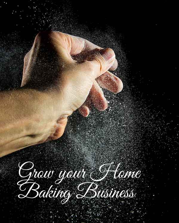 grow your home baking business