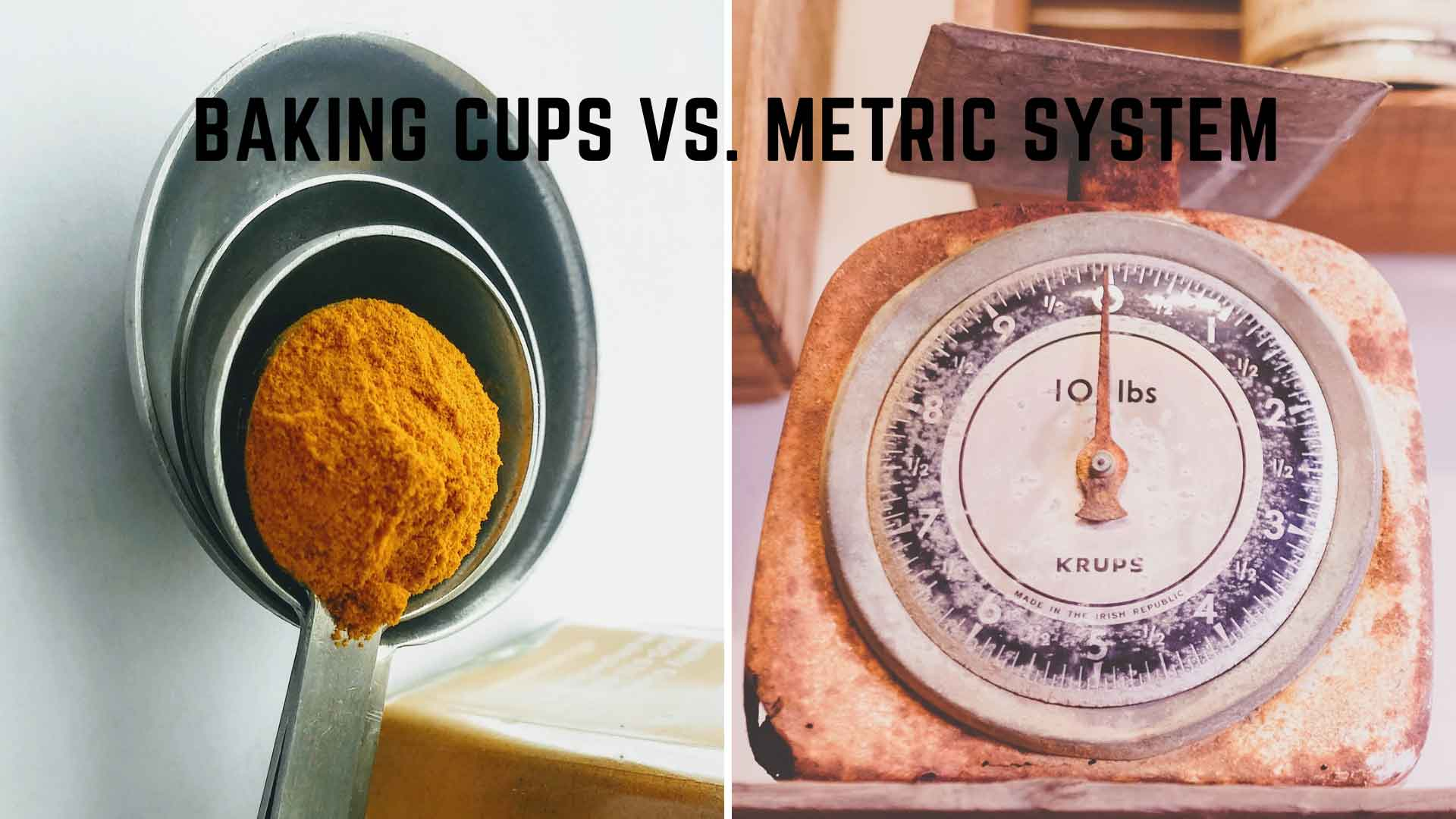 baking cups vs metric system